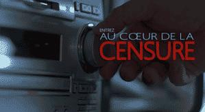 Au cœur de la censure