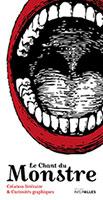 Le chant du monstre : du projet-école aux librairies
