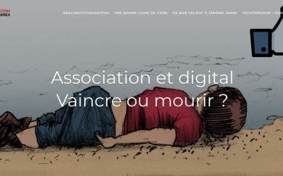 Associations et digital : Vaincre ou mourir ?